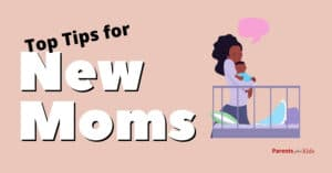 11 Must-Know Tips For New Moms
