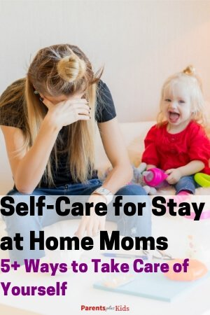 self care tips for stay at home moms