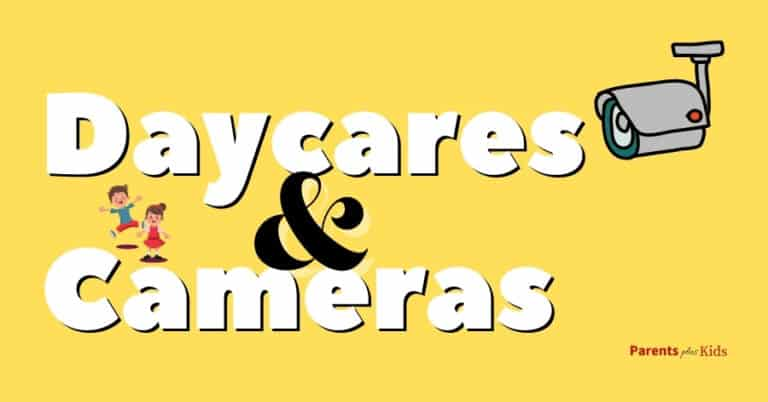 Should You Pick the Daycare with Cameras? Pros and Cons