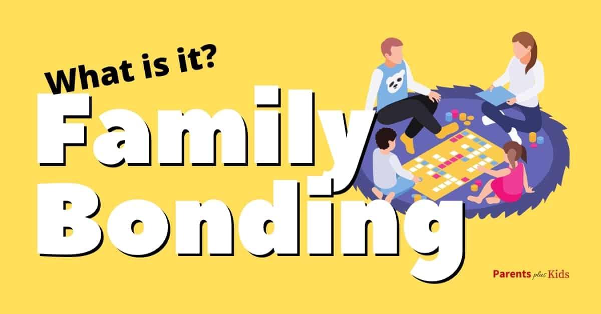 having family bonding time