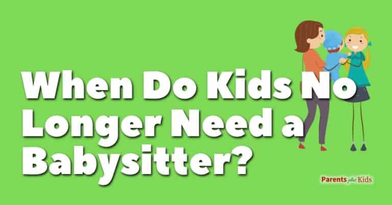 At What Age Do Kids No Longer Need a Babysitter?