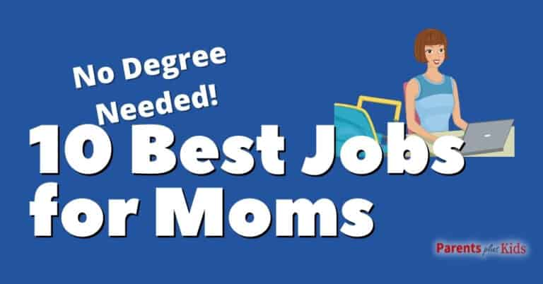 10 Best Jobs for Moms (No College Degree Needed)
