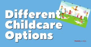 15 Different Childcare Options: Which is Best for Your Child?