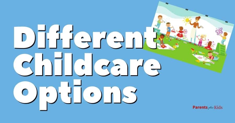 the different types of childcare