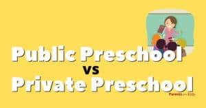Private Preschool vs Public Preschool: Which One is Better?