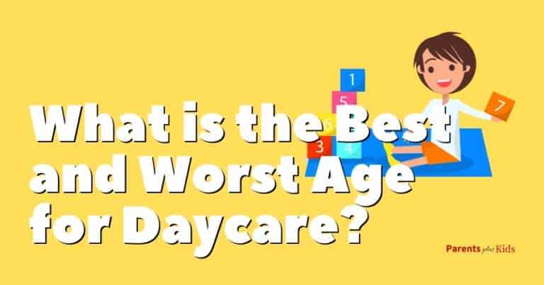 What is the Best and Worst Age for Daycare? Parent's Helpful Guide
