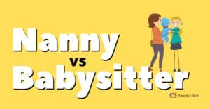 Nanny vs Babysitter: Differences and Similarities